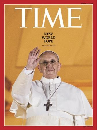 Naslovnicom Time magazina se pomalo zlokobno govori o ''novom svjetskom papi,'' a ne o novom katoličkom poglavaru